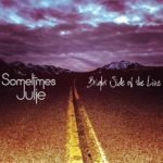 It's Time For Sometimes Julie