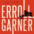 Erroll Garner Returns With an Instant Classic